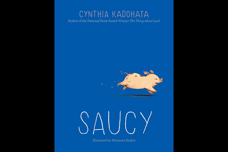 iexaminer.org: Move over Wilbur, there's a new adorable pig in town: Meet Saucy in Cynthia Kadohata's latest coming-of-age novel about a girl and her pet pig