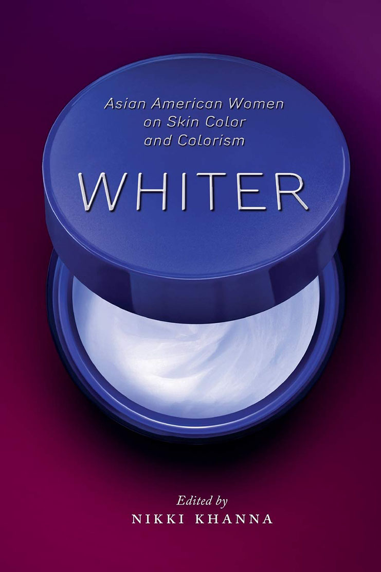 "iexaminer.org: Nikki Khanna pushes the conversation on race, skin color and colorism in the Asian American community in ""Whiter"""